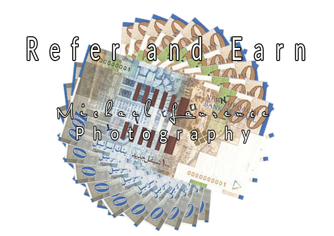 Refer And Earn With Michael Laurence Photography